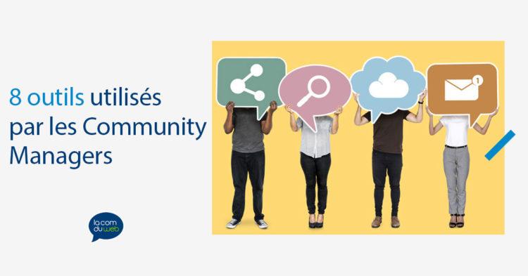 8 outils utilisés par les Community Managers
