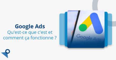 Google Ads - Qu est ce que c est et comment ca fonctionne