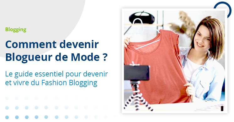 devenir blogueur de mode