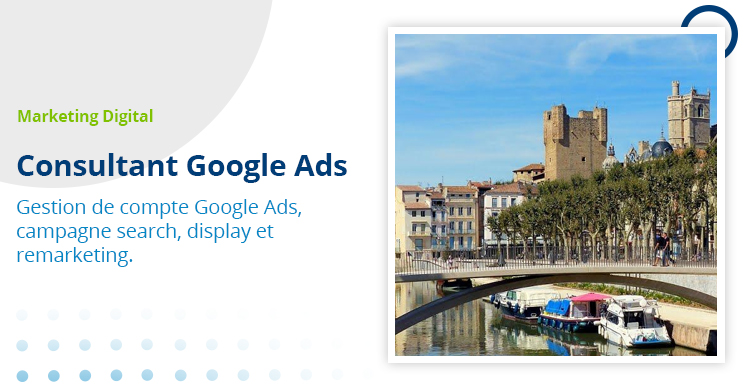 consultant google Ads Narbonne