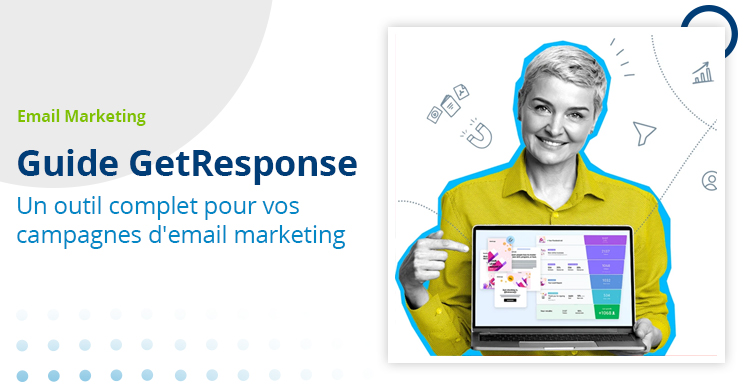 Guide GetResponse - Outil d'email marketing